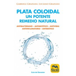 PLATA COLOIDAL, UN POTENTE REMEDIO NATURAL / LLIBRE