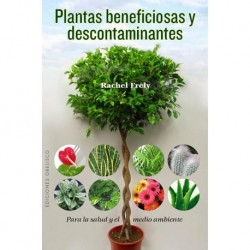 PLANTAS BENEFICIOSAS Y DESCONTAMINANTES / LLIBRE